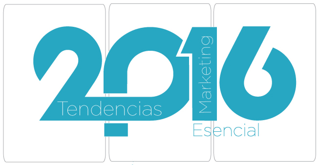 Tendencias de Marketing y Comunicación en 2016