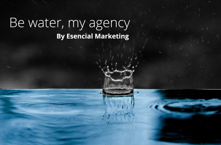 """Be water, my agency"""