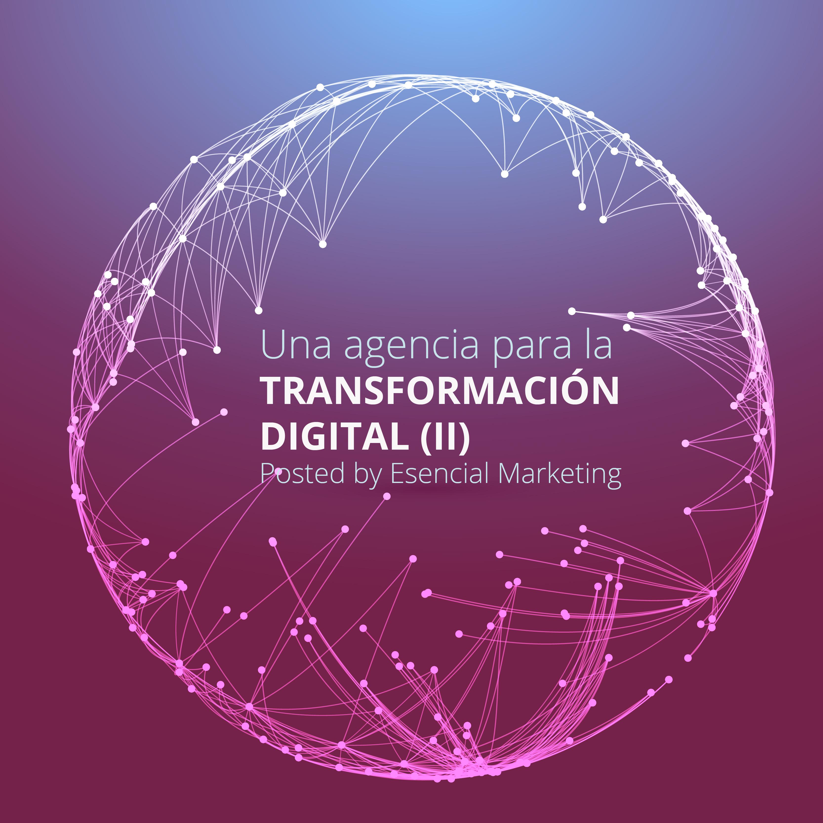 Esencial, un aliado para la transformación digital