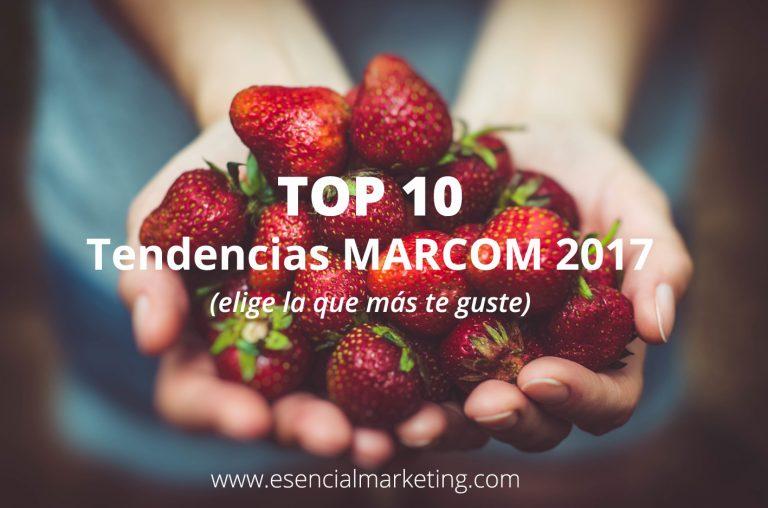 10 Tendencias MARCOM para el 2017